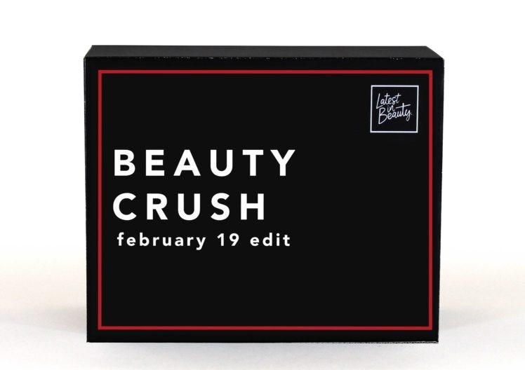 February's Beauty Crush Edit is here!