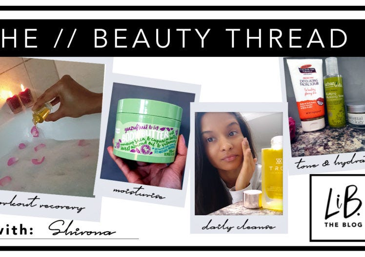THE BEAUTY THREAD: THE NATURAL BEAUTY REGIME