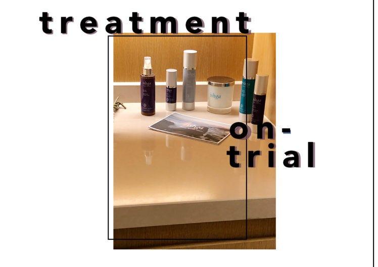 TREATMENT ON TRIAL: ISHGA FACE & BODY TREATMENT