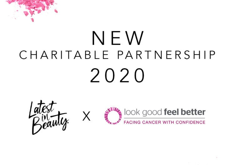 LOOK GOOD FEEL BETTER: LIB'S OFFICIAL CHARITY PARTNER FOR 2020