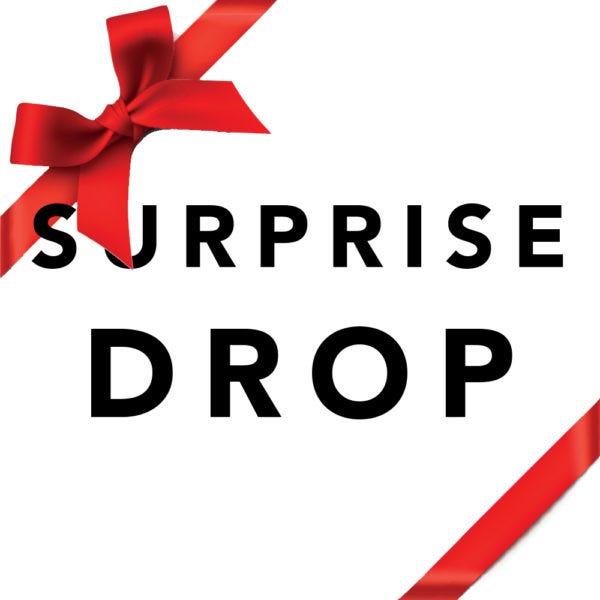 SURPRISE-DROP