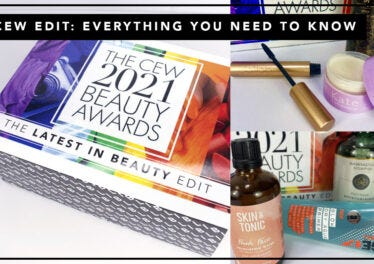 CEW BEAUTY AWARDS EDIT 2021: EVERYTHING YOU NEED TO KNOW