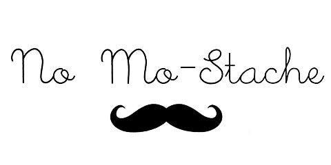 No Mo-Stache